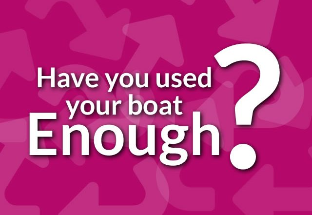 Reasons to Scrap Your Boat - Have you used your boat Enough?