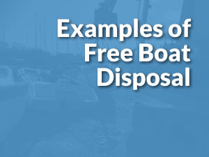 Reasons to Scrap - Examples of Free Boat Disposal
